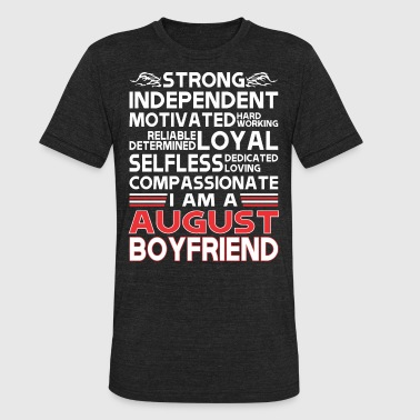 Strong Independent Motivates August Boyfriend - Unisex Tri-Blend T-Shirt