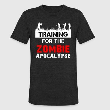Training For The Zombie Apocalypse Training for the Zombie Apocalypse - Unisex Tri-Blend T-Shirt