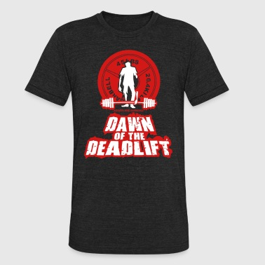 Dawn of the DeadLift 01 - Unisex Tri-Blend T-Shirt
