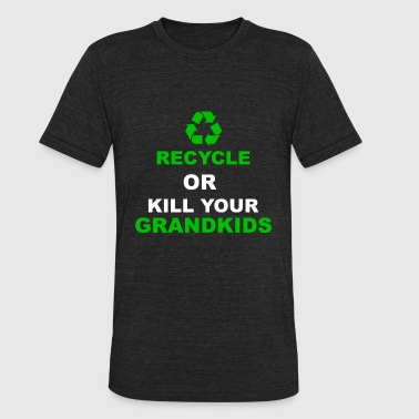 Recycle Recycling Environment Earth Day - Unisex Tri-Blend T-Shirt