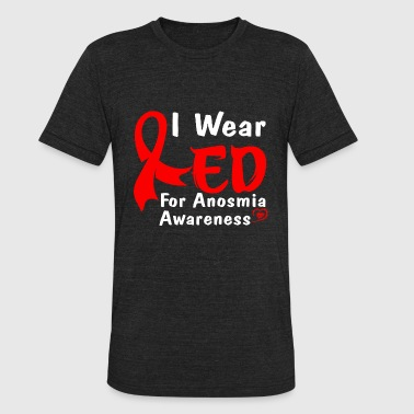 Awareness Sports Anosmia Awareness - I Wear Red For Anosmia Aware - Unisex Tri-Blend T-Shirt