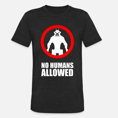 Allowed No Humans Allowed - Unisex Tri-Blend T-Shirt