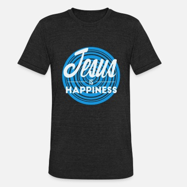 Happy With Jesus Jesus is Happiness - Unisex Tri-Blend T-Shirt