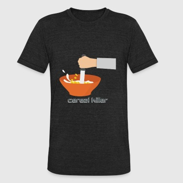 FUNNY DESIGN || CEREALS KILLER - Unisex Tri-Blend T-Shirt