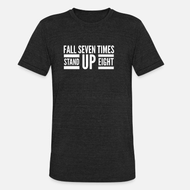 Stand Up Stand up - Unisex Tri-Blend T-Shirt