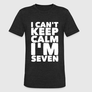 Seven - I Can't Keep Calm I'm Seven 7 - Unisex Tri-Blend T-Shirt