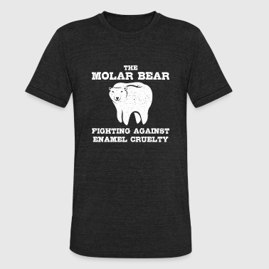 The molar bear fighting against enamel - Unisex Tri-Blend T-Shirt