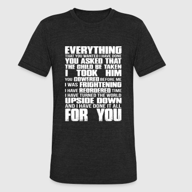 Labyrinth - everthing that you wanted - Unisex Tri-Blend T-Shirt