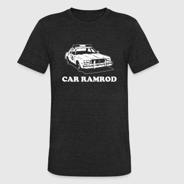 Car Ramrod - Car Ramrod - Super Troopers - Unisex Tri-Blend T-Shirt