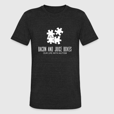 Our life with autism - Bacon and juice boxes - Unisex Tri-Blend T-Shirt