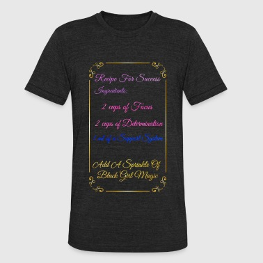 Black Lives Matter To Me Recipe For Success - Unisex Tri-Blend T-Shirt