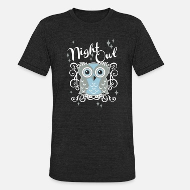 Owl night owl - Unisex Tri-Blend T-Shirt