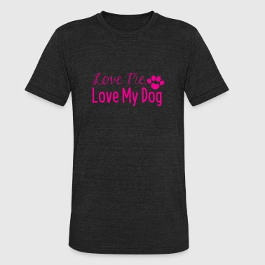 Love Me Love My Dog - Unisex Tri-Blend T-Shirt