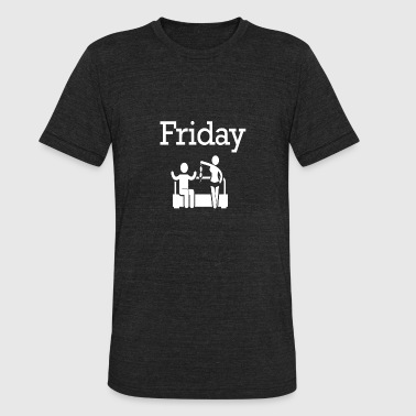 Stickfigure Quotes Friday Party Funny Weekend 96 - Unisex Tri-Blend T-Shirt