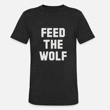 Wolf Brand Feed The Wolf Brand - Unisex Tri-Blend T-Shirt