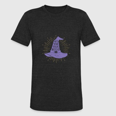 Funny Not Your Basic Witch - Unisex Tri-Blend T-Shirt