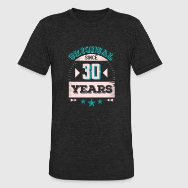 Original since 30 years - Unisex Tri-Blend T-Shirt