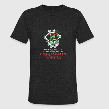 Irreligious Flying Spaghetti Monster Shirt| Ordained Minister - Unisex Tri-Blend T-Shirt