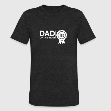 Dad Of The Year DAD OF THE YEAR - Unisex Tri-Blend T-Shirt