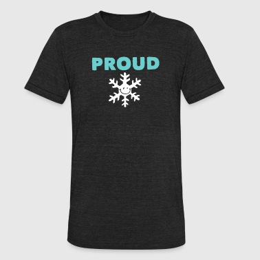 Proud precious little snowflake - Unisex Tri-Blend T-Shirt