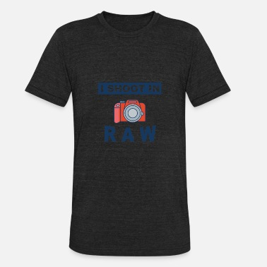 Photographer Raw Photographer - I shoot in Raw - Unisex Tri-Blend T-Shirt