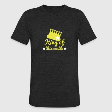 king of this castle with crown and stars - Unisex Tri-Blend T-Shirt