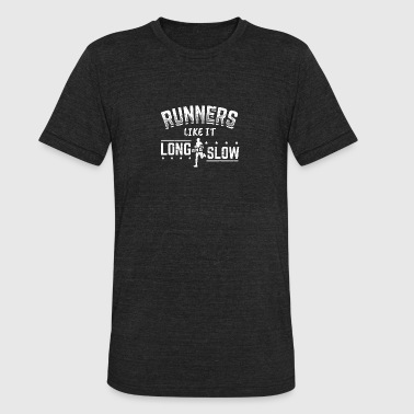 Funny Running Runner Shirt Long and Slow - Unisex Tri-Blend T-Shirt