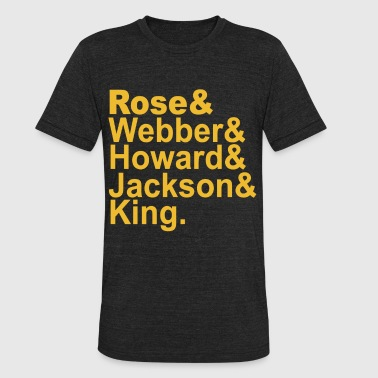 Jackson Five Rose and webber howard jackson king Fab Five Playe - Unisex Tri-Blend T-Shirt
