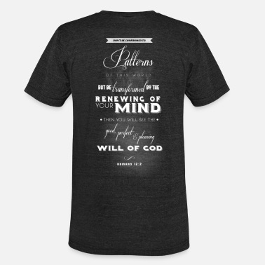Scripture Romans 12:2 - Unisex Tri-Blend T-Shirt