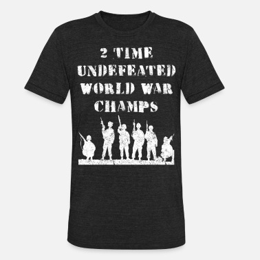 Veteran World War 2 Silly 4th of July 2 Time Undefeated - Unisex Tri-Blend T-Shirt