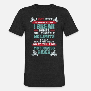 Riders Life Motocross Rider Dirt Bike Life - Unisex Tri-Blend T-Shirt