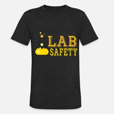Screw Your Lab Safety I Want Superpowers Screw Your Lab Safety I Want Superpowers - Unisex Tri-Blend T-Shirt