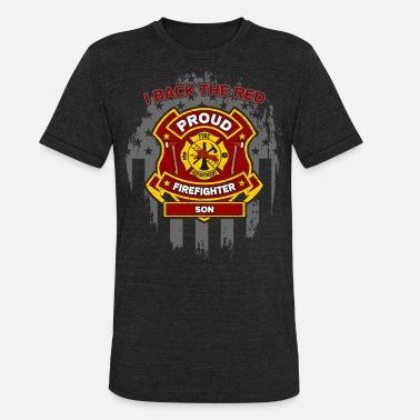 Support Fire Department Proud Firefighter Son I Back The Red - Unisex Tri-Blend T-Shirt