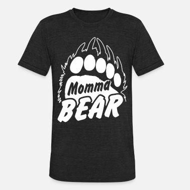 a4a16c37 Mama bear, Momma Bear, Mother Bear, mummy bear - Unisex Tri-Blend