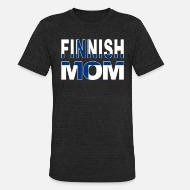 Finnish Finland Finnish Mom Finland Mom Mother - Unisex Tri-Blend T-Shirt
