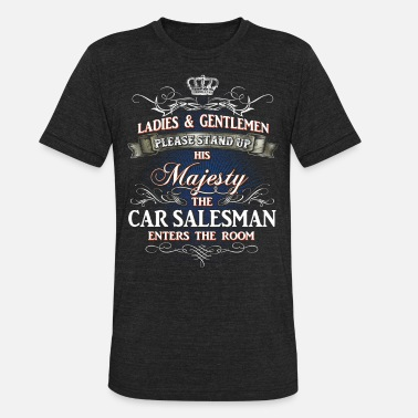 Car Salesman Shirts for Men, Job Shirt Car Salesman - Unisex Tri-Blend T-Shirt