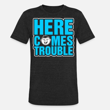 Dingo Kids Here Comes Trouble - Unisex Tri-Blend T-Shirt