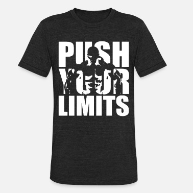 Mens Bodybuilding Push Your Limits gym training wo - Unisex Tri-Blend T-Shirt