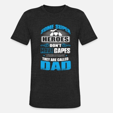 Porn Jack Heroes that don't have capes - dad Fathers Day - Unisex Tri-Blend T-Shirt