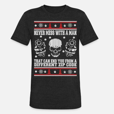 Army Sniper Funny Never mess with an sniper - Ugly Christmas Sweat - Unisex Tri-Blend T-Shirt