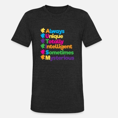 National Autism Awareness Month 2019 Always Unique Awesome Autism Awareness Supporters - Unisex Tri-Blend T-Shirt