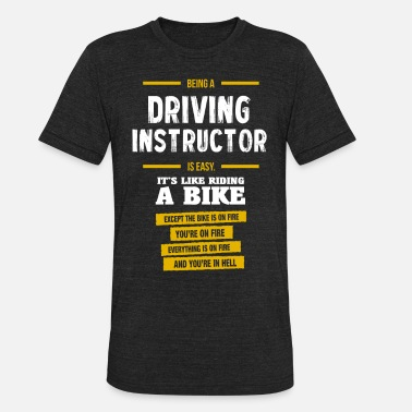 Driving driving instructor - Unisex Tri-Blend T-Shirt