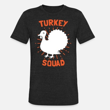 Team Turkey Turkey Squad Truthahn Team Thanksgiving Erntedank - Unisex Tri-Blend T-Shirt