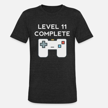 Level 11 Complete Level 11 Complete 11th Birthday - Unisex Tri-Blend T-Shirt