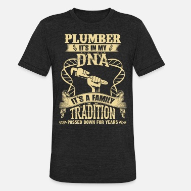 Tradition Plumber - It's a family tradition passed down - Unisex Tri-Blend T-Shirt