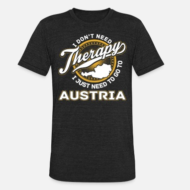Steiermark Austria - I just need to go to austria - Unisex Tri-Blend T-Shirt