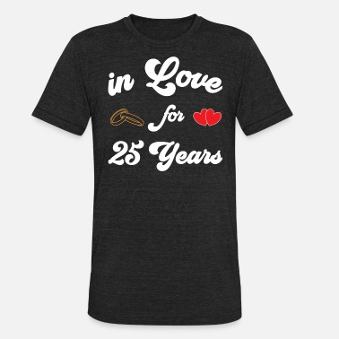 25 Shirt silver wedding anniversary married 25 years - Unisex Tri-Blend T-Shirt