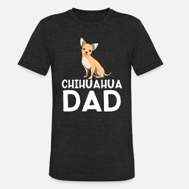 Fourlegged Friends Chihuahua Dad Dog Dad And Owner Gift - Unisex Tri-Blend T-Shirt
