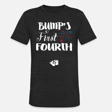 First Lady Quotes Bump s First Fourth For Pregnant Lady Wear It On I - Unisex Tri-Blend T-Shirt