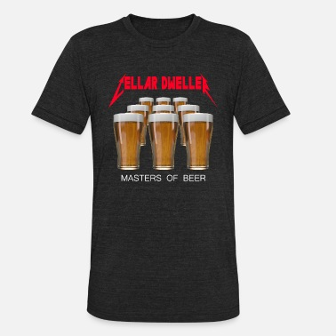 Network Cellar Dweller Masters of Beer - Unisex Tri-Blend T-Shirt